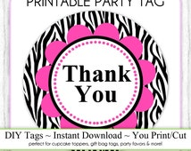 Instant Download - Party Printable Tag, Zebra Print and Hot Pink Party Tag, Thank You Party Tag, DIY Cupcake Topper, You Print, You Cut