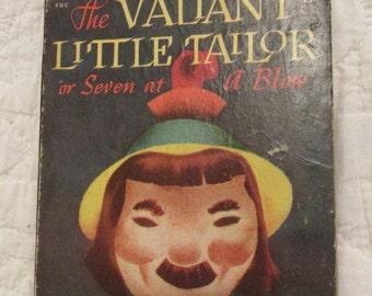 Vintage Childrens Book The Valiant Little Tailor Illustrated by Marion R Kohs 1945