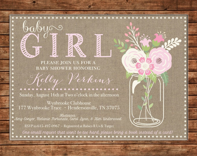 Mason Jar Burlap Rustic Floral Flowers Pink Bride Wedding Bridal Baby Shower Luncheon Tea Birthday Party  Invitation - DIGITAL FILE