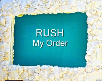 Rush My Order - speeds up processing time