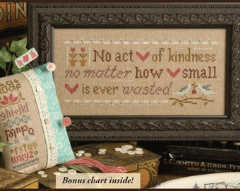 No Act of of Kindness - Cross Stitch Kit by LIZZIE KATE - Sayings - Sampler - Inspiration - Inspirational - Inspire