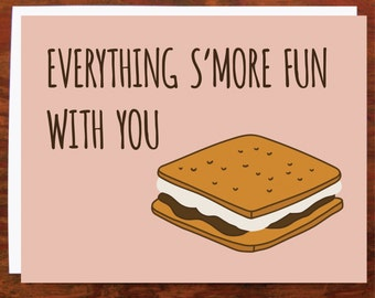 Everything S'more Fun With You Card - Blank Inside