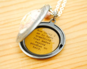 Women's Locket - Friendship Jewelry - Winnie the Pooh Quote - How lucky I am to have something that makes saying goodbye so hard