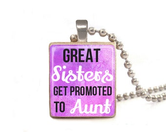 Purple Great Sisters Get Promoted to Aunt Necklace | Jewelry for Aunt | New Aunt Necklace | Purple Aunt Necklace | Sister in Law Charm