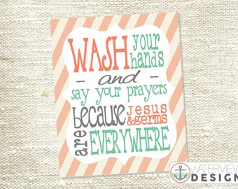 INSTANT DOWNLOAD printable // wash your hands and say your prayers // coral & mint