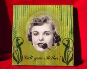 call your mother - original painting with vintage collage
