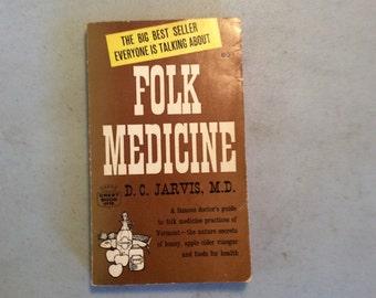 Folk Medicine,Medical Advice, Home Remedies,Doctor Jarvis, Practice Of Vermont,Natures Remedies, Vermont Folk Medicine
