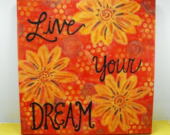 Canvas Wall Art - Live Your Dream - Painting Inspirational Flowers Whimsical Happy Sunflowers