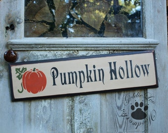 Primitive, Folk Art ,Halloween, Pumpkin Hollow wood sign