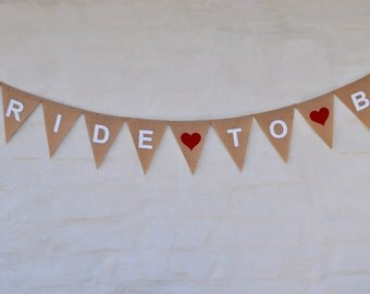 BRIDE TO BE Hessian Burlap Wedding Celebration Party Banner Bunting Rustic Decoration Bridal Shower Engagement Hens Party Rustic wedding