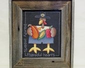 Thanksgiving Turkey holding Produce, Bounty Imparts-Thankful Hearts Sign, Thanksgiving Sign, Reclaimed Rustic Barn Wood Frame, FFFOFG
