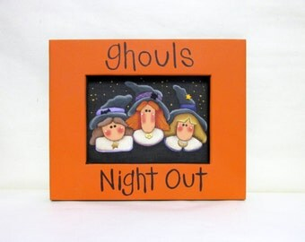 Three Halloween Witches, Ghouls Night Out Sign, Tole Painted on Reclaimed Wood Frame, Three Folk Art Witches, Halloween Sign, Witches Sign