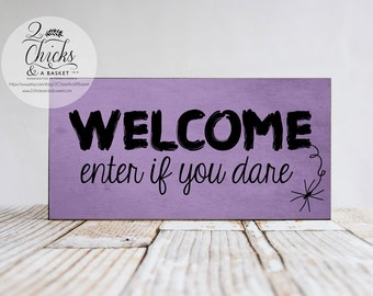 Halloween Welcome Sign, Enter if You Dare Sign, Halloween Wall Decor