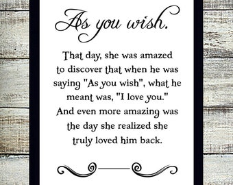 As You Wish Typography art, Instant Download PRINCESS BRIDE Quote,The Princess Bride Print, Romantic Quote,Westley, Buttercup, You Print