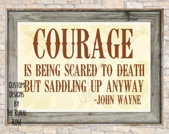Courage John Wayne Quote Printable