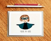 You're my Hero - Mothers Day Card, card for girlfriend, card for mum