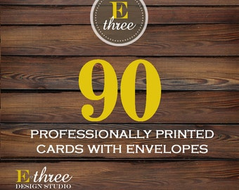 Professional Printing - 90 Printed Cards and Envelopes - Printing for our designs