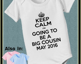 KEEP CALM I'm going to be a Big Cousin with Date Bodysuit baby infant new baby family annoucement t-shirt baby bodysuit, baby shower gift