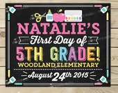 First Day of 5th Grade Sign Printable - Girl 1st Day of 5th Grade Sign - 1st Day of School Chalkboard - Back to School - Personalized Sign