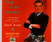 1950s 10 Inch LP of Scottish SongsSung by Robert Wilson, Tang o' the Heather  Vintage Vinyl Record Album His Master's Voice EMI DLP 1086