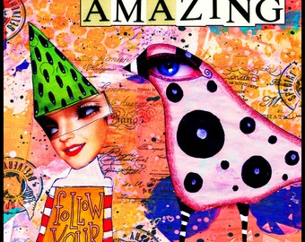 Be Amazing Original Digital Art Download Wall Art