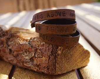 "Shakespeare Quote: ""This above all to thine own self be true"" Hand Stamped Leather Bracelet"