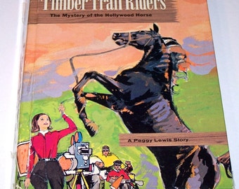 Timber Trail Riders: Mystery of the Hollywood Horse, by Michael Murray, hardback