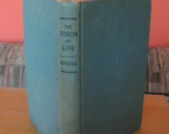 Torch of Life by Frederick Rossiter