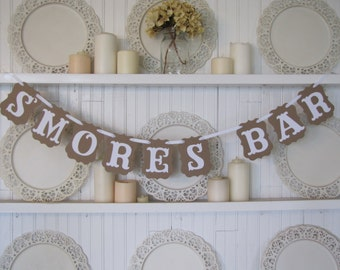 S'MORES BAR Banner, S'mores Bar Sign, Wedding Sign, Wedding S'mores, Party Decoration, Camping S'mores