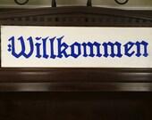WILLKOMMEN Welcome Sign Plaque Wooden German Old World Style HP You Pick Color Bavarian Octoberfest Ocktoberfest Beer Garden Deutschland