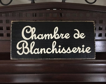 Chambre de Blanchisserie Laundry Room French Cottage Chic Country Home Sign Plaque Wooden You Pick From 10+ Colors Hand Painted