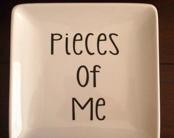 Jewelry Plate Jewelry Dish- Pieces of Me