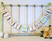 MINT TO BE Wedding Banner - Gold & Mint Bridal shower Decor - Gold and Mint Wedding - Bridal shower Decor -