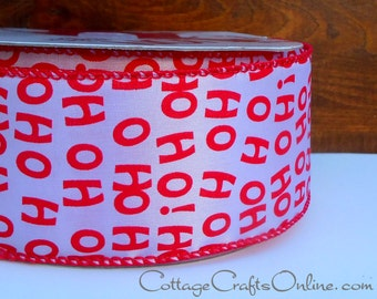 "CLEARANCE! Christmas Wired Ribbon,  2 1/2"" wide, Red ""Ho Ho Ho"" Print, White Satin - THREE YARDS - Offray ""Santa's Laugh""  Wire Edged Ribbon"