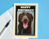 Happy Chocolate Labrador Note Card - 'Happy Birthday' or Blank, Dog, Pet Lovers