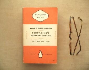 orange penguin paperback Evelyn Waugh book Work Suspended - Scott-King's Modern Europe