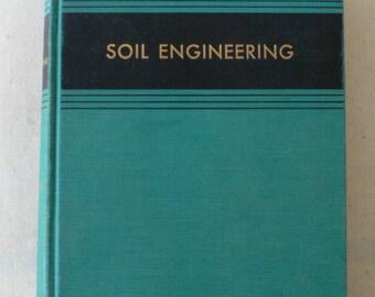 vintage textbook, Soil Engineering, 1957 from Diz Has Neat Stuff