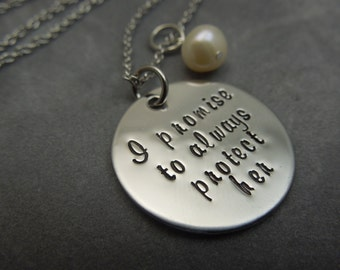 I promise to always protect her,  hand stamped stainless steel necklace, mother of the bride gift