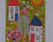 House Village Birthday Mom Friend Card -MADE TO ORDER-Tree Bird Frame Gift Thank You Hi Fabric Postcard Art Quilt  Appliqued 4 x 6 art quilt