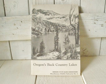 Vintage maps Oregons Lakes Back Country travel brochure hiking camping 1957