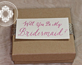 Will you be my Bridesmaid? Gift Boxes