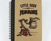 "Small Notebook ""Little Book of Horrors"", Spiral Notebook"