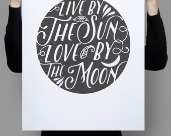 Live By The Sun Love By The Moon, Black And White Quotes, Quote Wall Art, Prints Quotes, Inspirational Quote, Inspirational Quote Wall Art