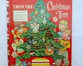 Vintage Trim The Christmas Tree, A Litttle Golden Book, 1950s First Edition Children's Collectible Book, Mint Condition