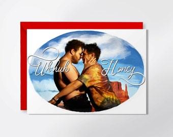 I Love You Card - Uh Huh Honey - James Franco - Seth Rogen - Kanye West Greeting Card - Valentine's Day Card - Funny Greeting Card