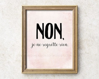 Je ne regrette rien quote print, quote art, French home decor poster, French wall art, French sayings, typography art, typographic print.