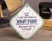 Vintage Jerry Ford for Congress Potholder