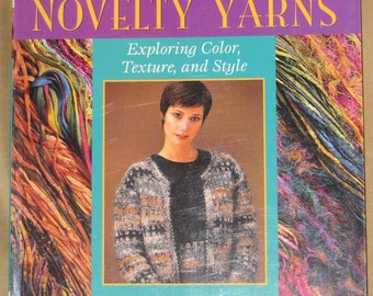 Knitting With Novelty Yarns - Softcover Book