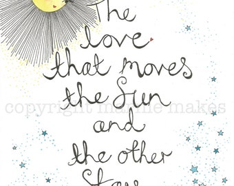 The Love That Moves The Sun - Giclee Print