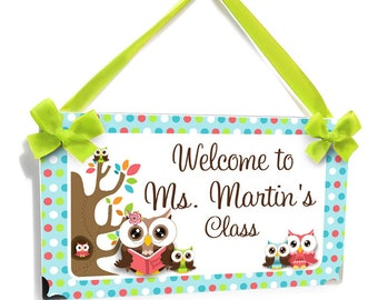 welcome to teachers classroom name door sign - owls themed classroom decor - P2184